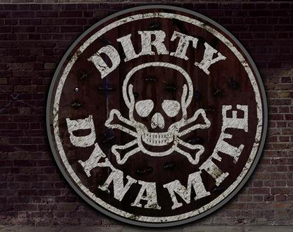 Dirty Dynamite Video